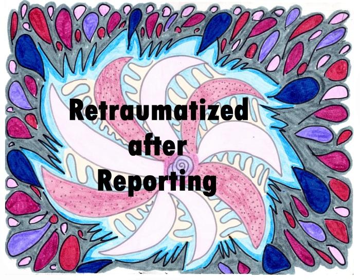 Gray Swirl frame Retraumatized after reproting