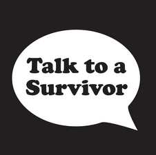 talk to a survivor